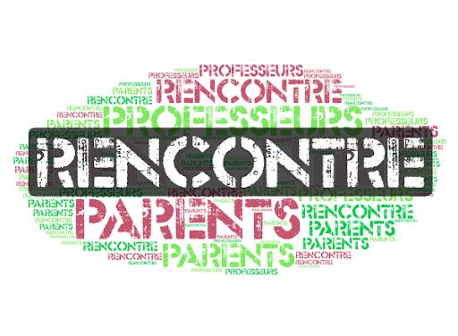 RENCONTRES PARENTS / PROFESSEURS